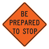 Be Prepared To Stop W3-4 - Sign Wise