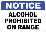 Alcohol Prohibited On Range