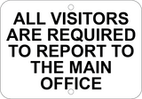 Vendors & Visitors Required To Report To Main Office - Sign Wise