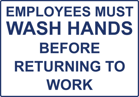Employees Must Wash Hands - Sign Wise