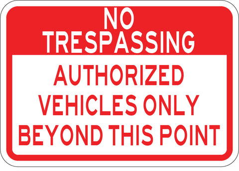 Authorized Vehicles Only Beyond This Point