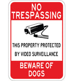 No Trespassing - Video Surveillance Beware of Dogs