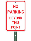 No Parking Beyond This Point - Sign Wise
