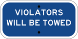 Violators Will Be Towed - Sign Wise