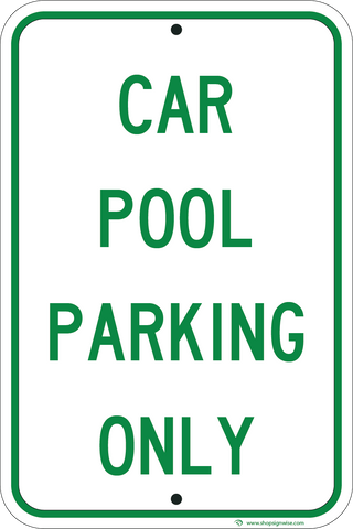 Car Pool Parking Only - Sign Wise