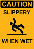 Slippery When Wet - Sign Wise