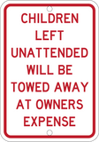 Children Left Unattended Will be Towed Away At Owners Expense - Sign Wise