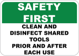 Safety First - Clean and Disinfect Tools - Sign Wise