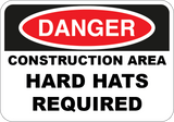 Danger - Construction Area Hard Hats Required - Sign Wise