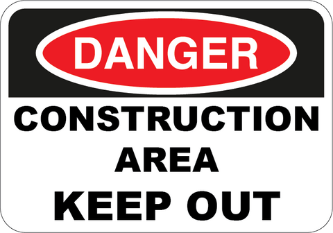 Construction Area Keep Out - Sign Wise