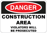 Construction Area Violators Will Be Prosecuted - Sign Wise