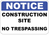 Construction Site No Trespassing