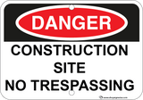 Construction Site No Trespassing - Sign Wise