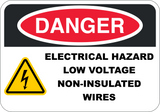 Electrical Hazard Low Voltage Non-Insulated Wires