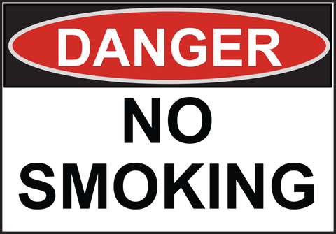 Danger No Smoking - Sign Wise