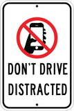 don't drive distracted no texting sign
