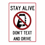 Don't Text and Drive - Sign Wise