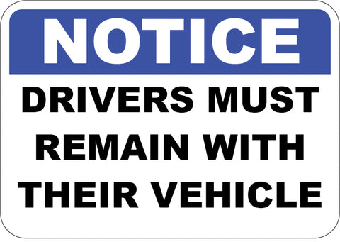 Drivers Must Remain With Their Vehicle
