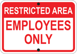 Employees Only - Sign Wise