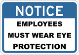 Employees Must Wear Eye Protection
