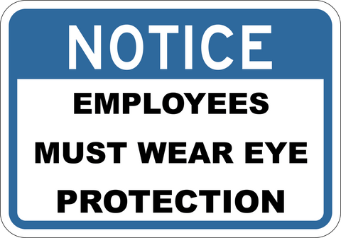 Employees Must Wear Eye Protection - Sign Wise