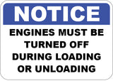 Engines Must Be Turned Off During Loading or Unloading