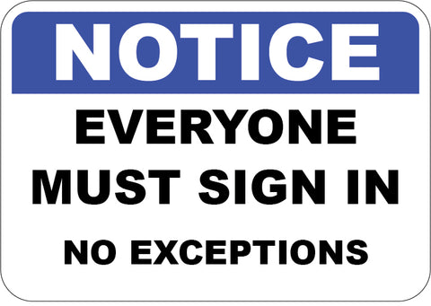 Everyone Must Sign In No Exceptions