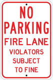 Fire Lane Violators Will Be Towed - Sign Wise