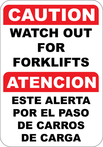 Caution Watch for Forklifts English - Spanish