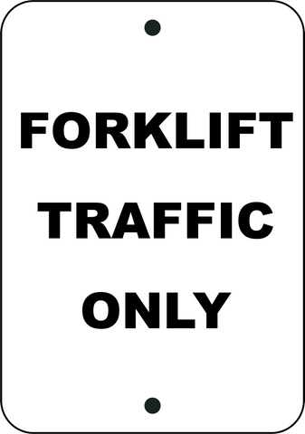 Forklift Traffic Only - Sign Wise