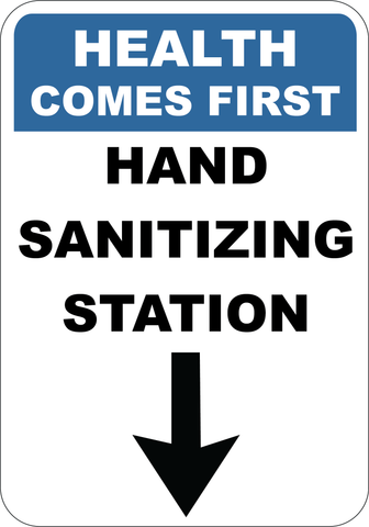 Health Comes First - Hand Sanitizing Station - Sign Wise