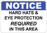 Hard Hat & Eye Protection Required In This Area
