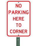 No Parking Here To Corner - Sign Wise