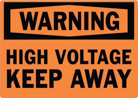 High Voltage Keep Away - Sign Wise