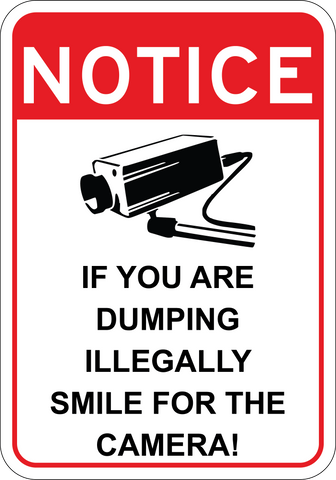 If you are dumping illegally, smile for the camera