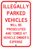Illegally Parked Vehicles Will Be Towed - Sign Wise