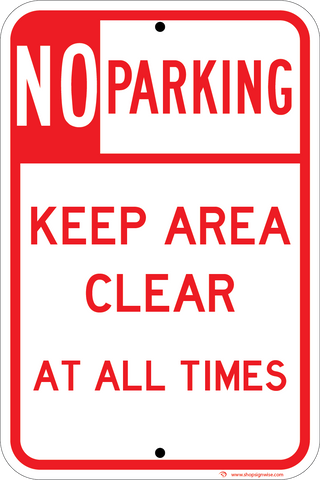 no parking keep clear at all times sign