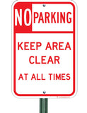 No Parking - Keep Area Clear at All Times - Sign Wise