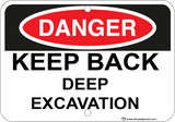 Keep Back - Deep Excavation - Sign Wise