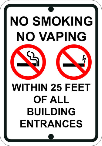 "No Smoking No Vaping Within 25 Feet of All Building Entrances 12""x18"" - Sign Wise"