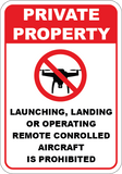 No Launching, Landing, Or Operating Remote Aircraft - Sign Wise