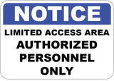 Limited Access Area Authorized Personnel Only