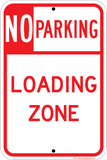 No Parking Loading Zone - Sign Wise