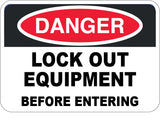 Lock Out Equipment Before Entering