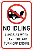 No Idling - Lungs At Work - Sign Wise