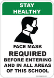 Stay Healthy - Masks Required in School