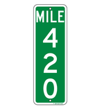 Mile Marker 420 - Sign Wise