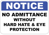 No Admittance - Hard Hat & Eye Protection