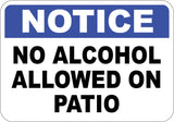 No Alcohol Allowed on Patio