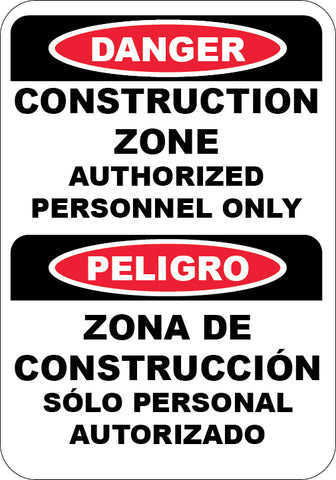 Construction Area Authorized Personnel Only English/Spanish